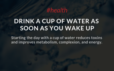 Drink A Cup Of Water As Soon As You Wake Up